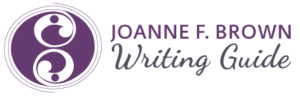 Joanne F. Brown Writing Guide