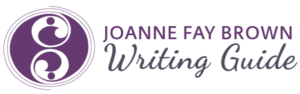 Joanne Fay Brown, Writing Guide
